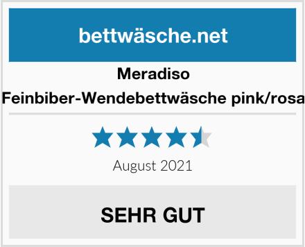 Meradiso Feinbiber-Wendebettwäsche pink/rosa Test