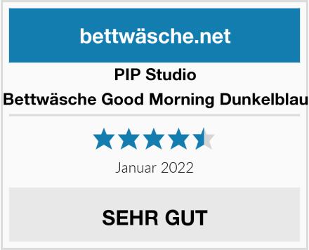 PIP Studio Bettwäsche Good Morning Dunkelblau Test
