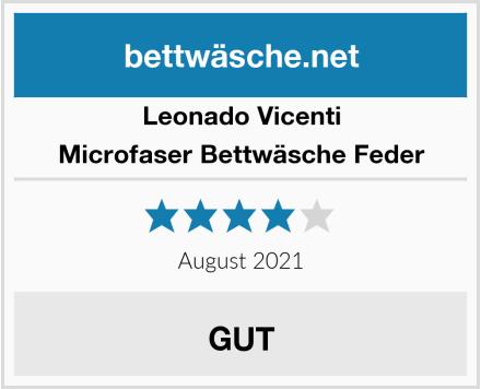 Leonado Vicenti Microfaser Bettwäsche Feder Test
