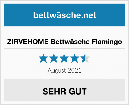 ZIRVEHOME Bettwäsche Flamingo Test