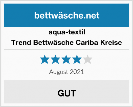 aqua-textil Trend Bettwäsche Cariba Kreise Test