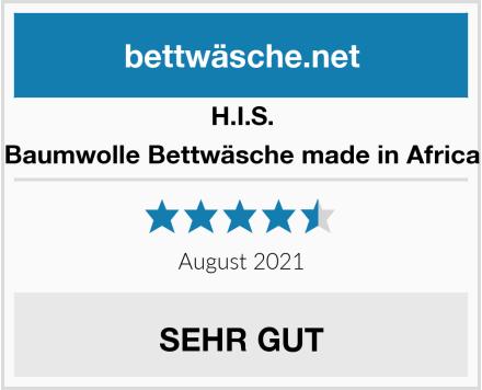 H.I.S. Baumwolle Bettwäsche made in Africa Test
