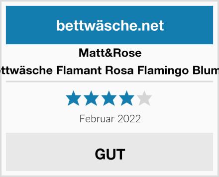 Matt&Rose Bettwäsche Flamant Rosa Flamingo Blumen Test