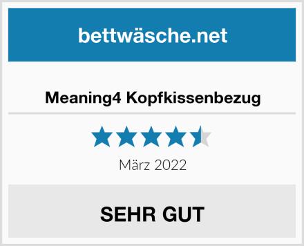 Meaning4 Kopfkissenbezug Test