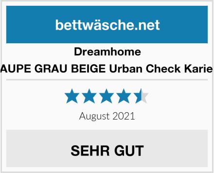 Dreamhome TAUPE GRAU BEIGE Urban Check Kariert Test