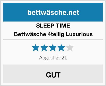 SLEEP TIME Bettwäsche 4teilig Luxurious Test