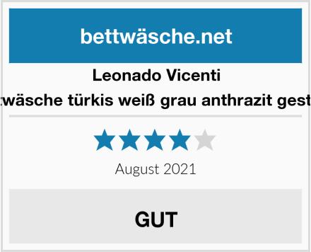 Leonado Vicenti Bettwäsche türkis weiß grau anthrazit gestreift Test