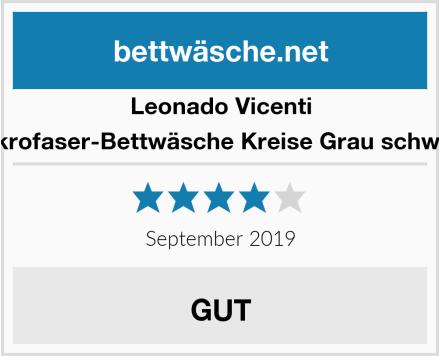 Leonado Vicenti Mikrofaser-Bettwäsche Kreise Grau schwarz Test
