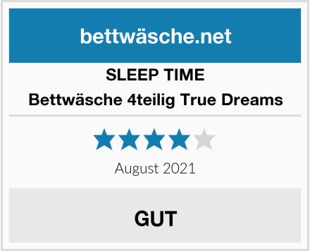 SLEEP TIME Bettwäsche 4teilig True Dreams Test