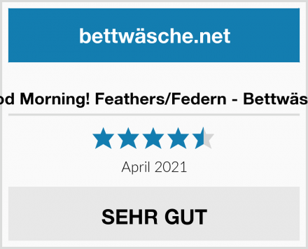 Good Morning! Feathers/Federn - Bettwäsche Test