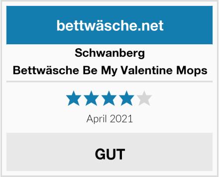 Schwanberg Bettwäsche Be My Valentine Mops Test