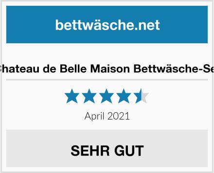 Chateau de Belle Maison Bettwäsche-Set Test