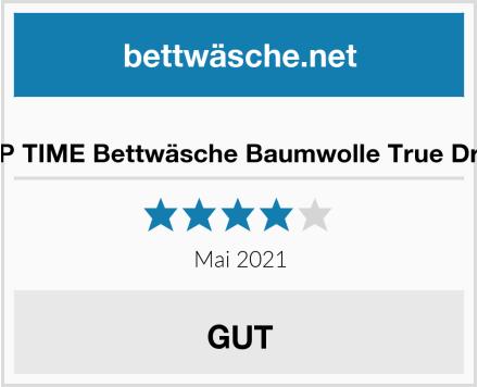 SLEEP TIME Bettwäsche Baumwolle True Dreams Test
